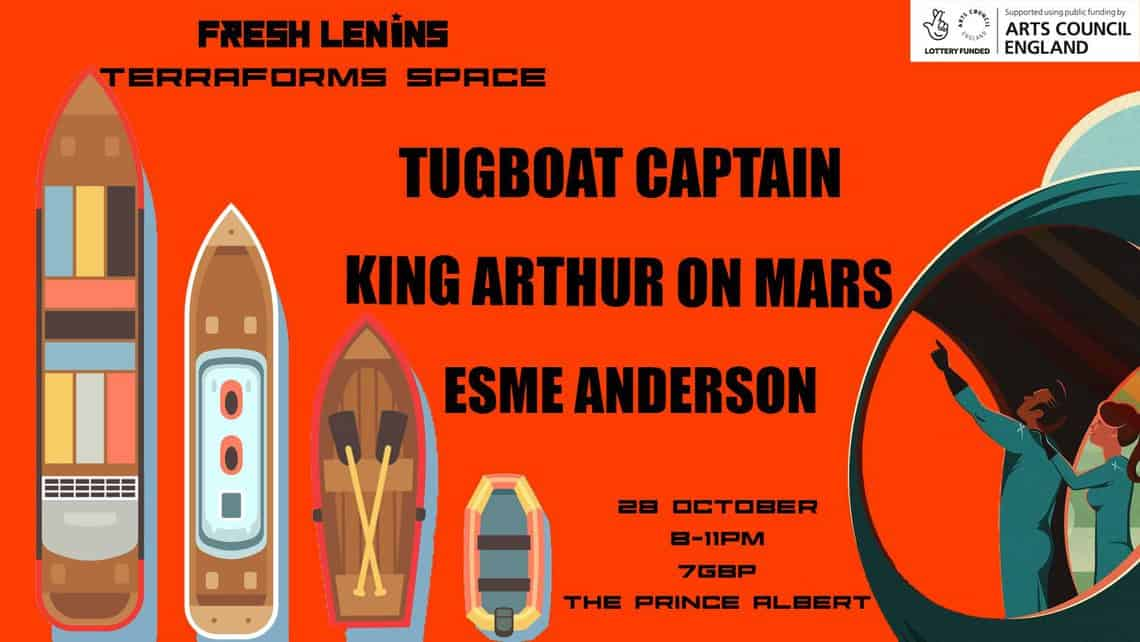 Fresh Lenins TERRAFORMS SPACE with TUGBOAT CAPTAIN +KING ARTHUR ON MARS + THE DEAD REDS